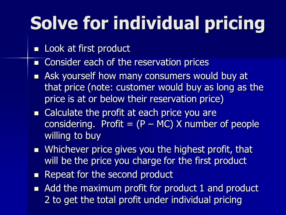 Solve for individual pricing