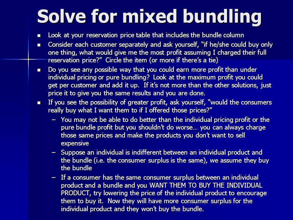 Solve for mixed bundling