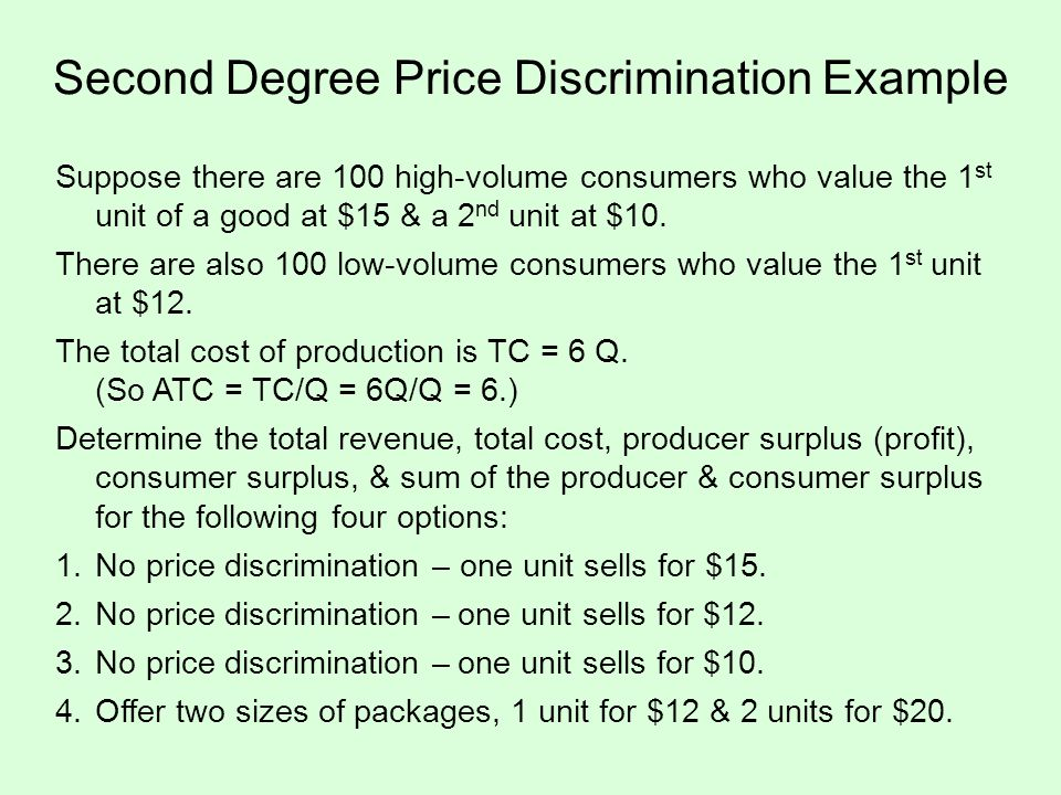 Second Degree Price Discrimination Example