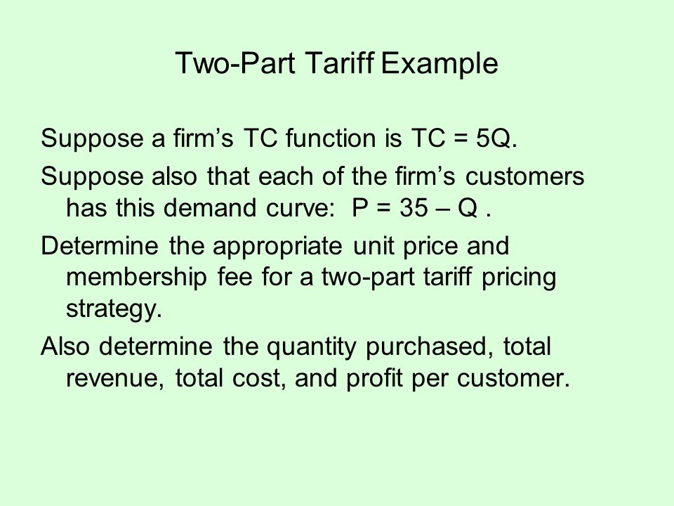 Two-Part Tariff Example