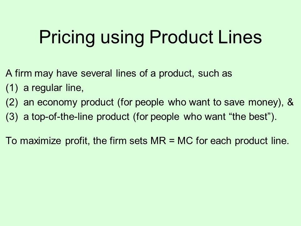 Pricing using Product Lines