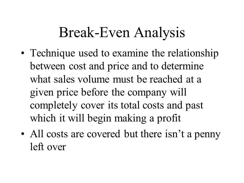 pricing break even and marginal analysis Types of costs marginal costing and contribution break-even analysis  the  term 'marginal cost' refers to the cost of producing one extra unit of output.