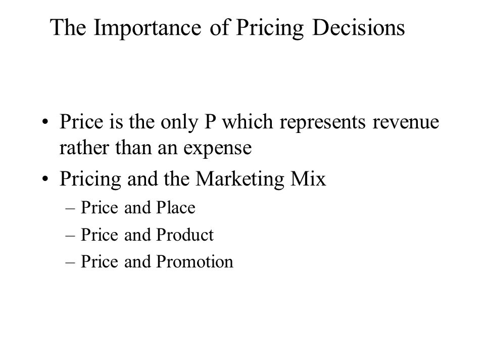 Importance of Pricing Policies