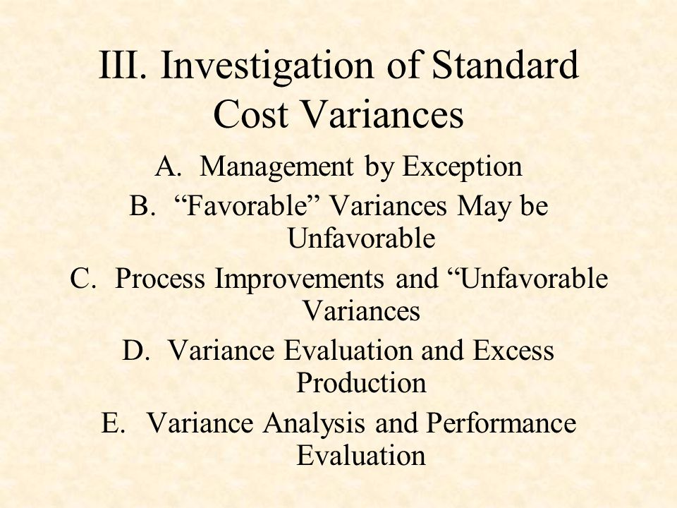 III. Investigation of Standard Cost Variances