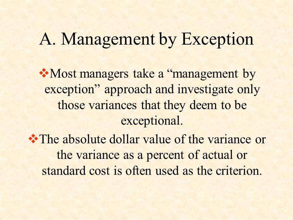 A. Management by Exception
