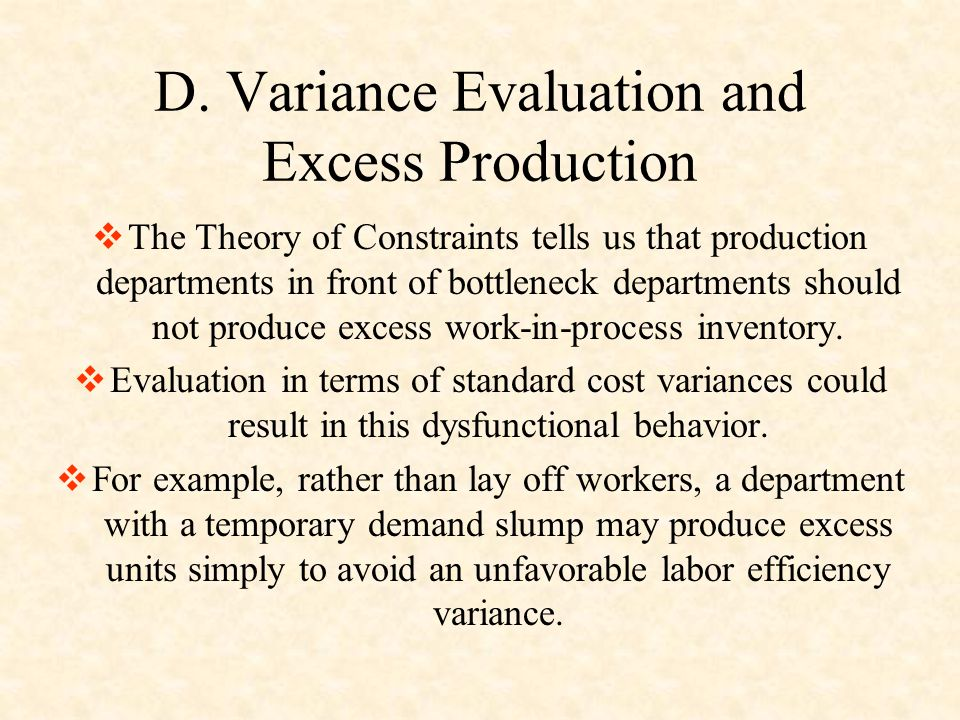 D. Variance Evaluation and Excess Production