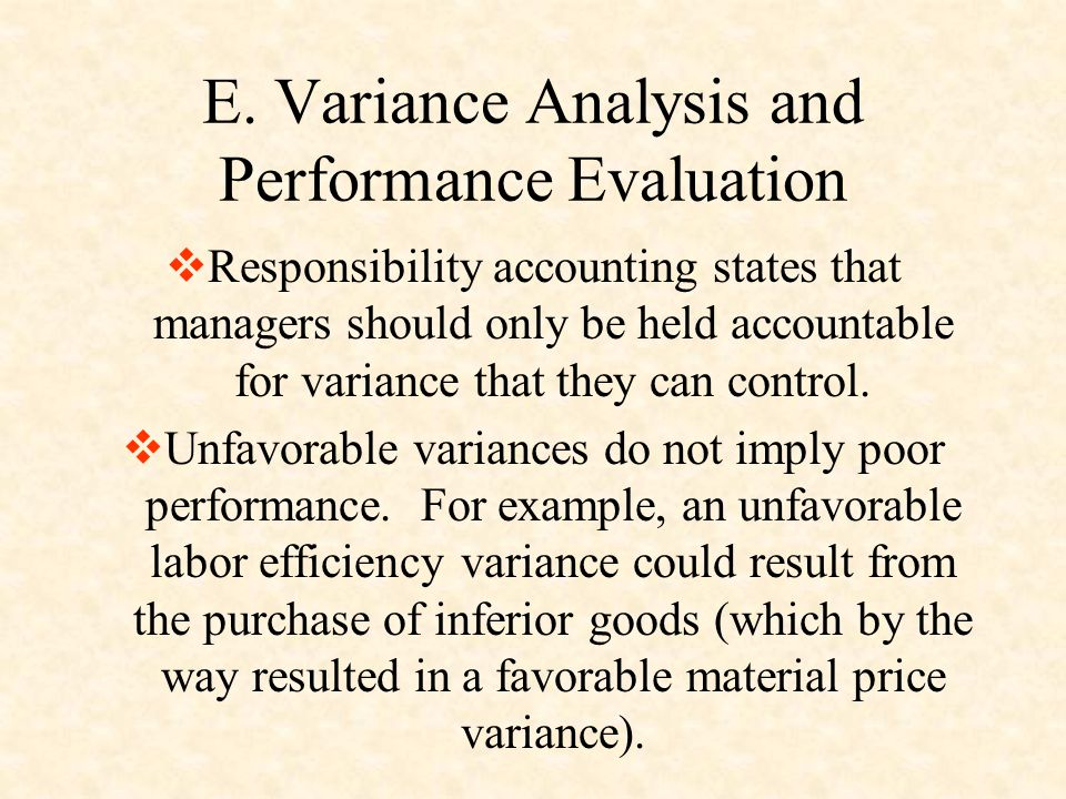 E. Variance Analysis and Performance Evaluation