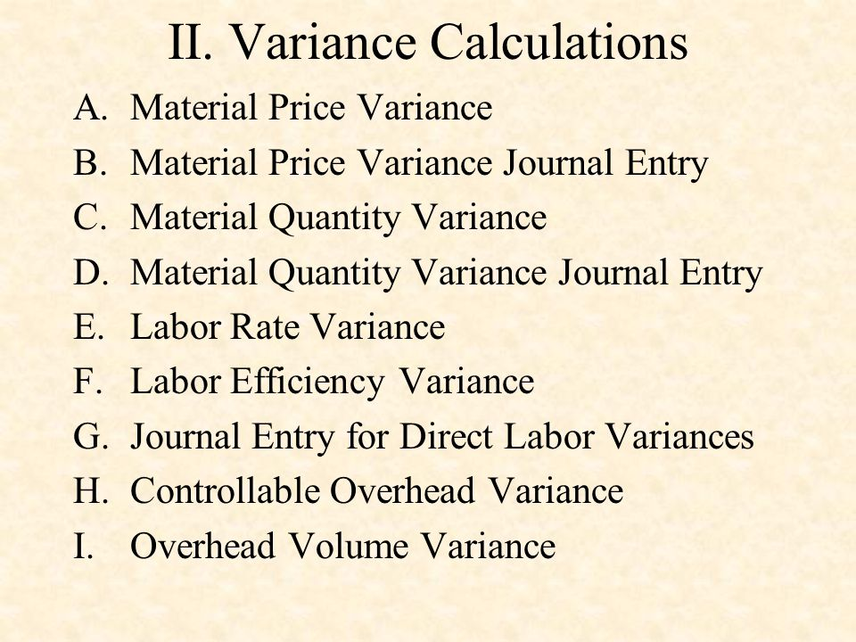II. Variance Calculations