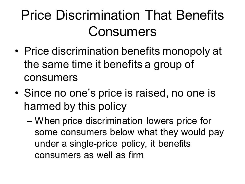 Price Discrimination That Benefits Consumers