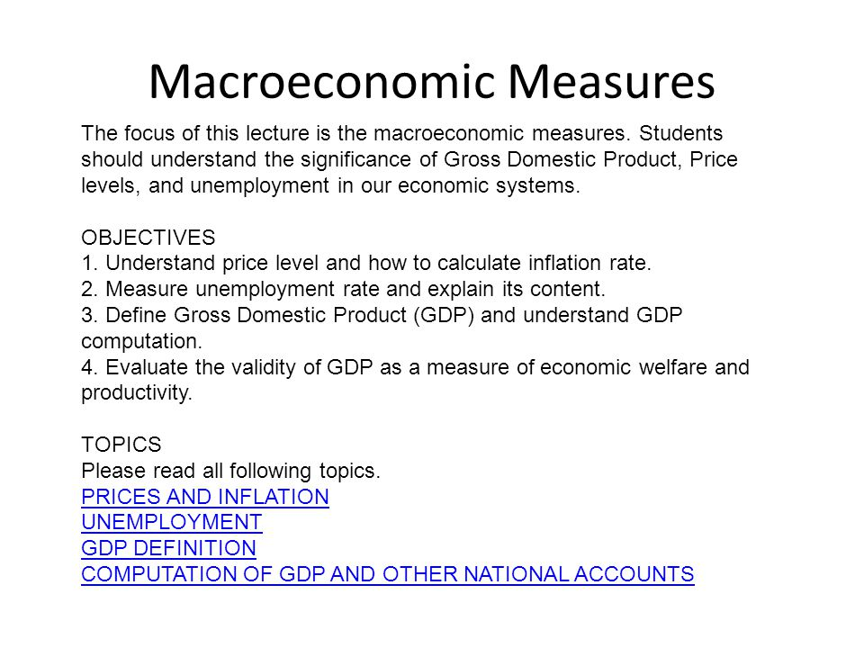 Macroeconomic Measures
