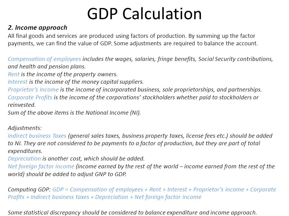 GDP Calculation 2. Income approach
