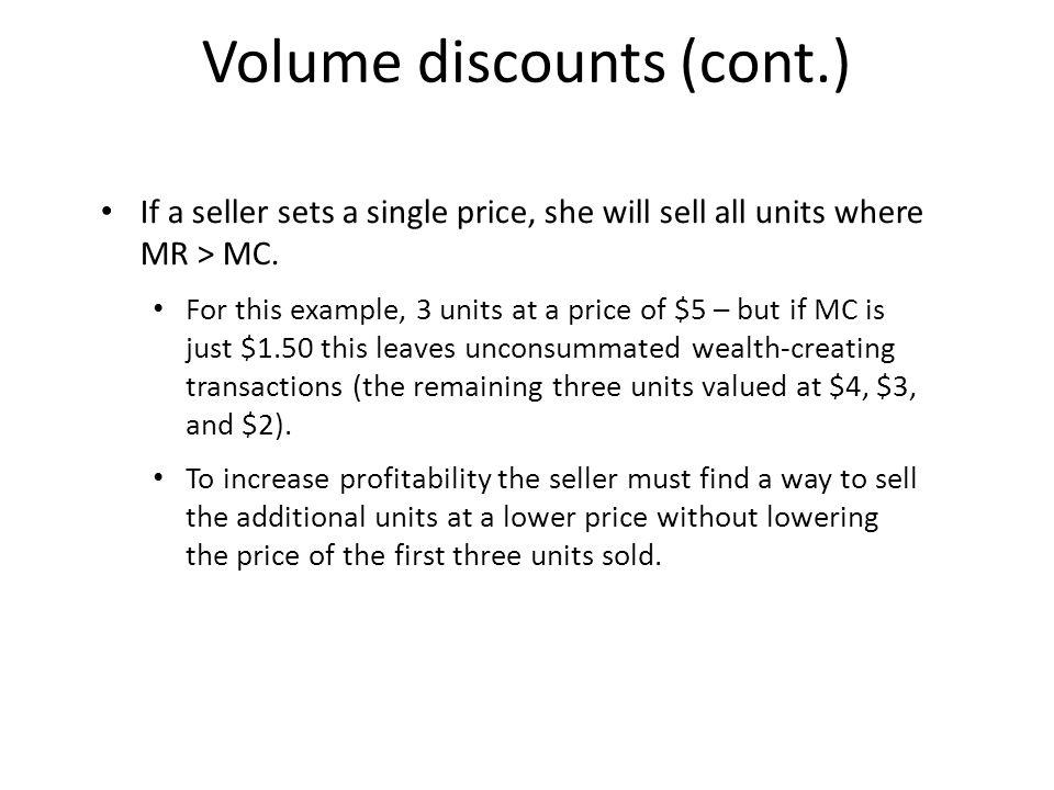 Volume discounts (cont.)