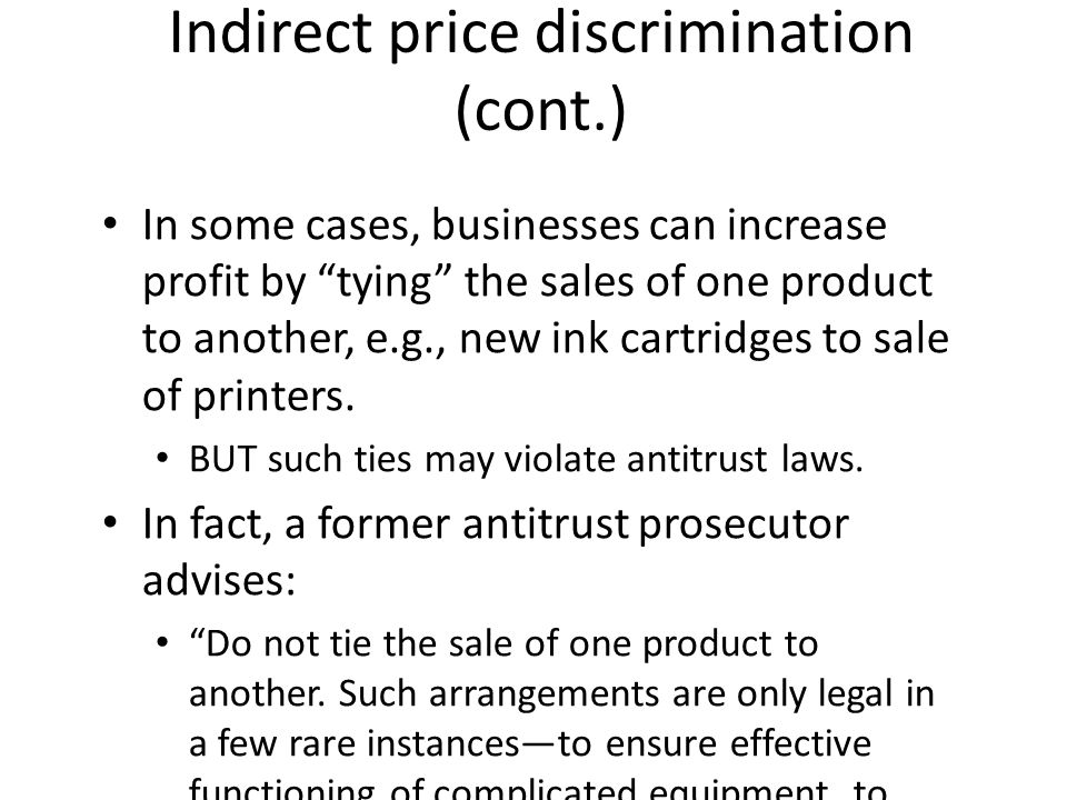 Indirect price discrimination (cont.)