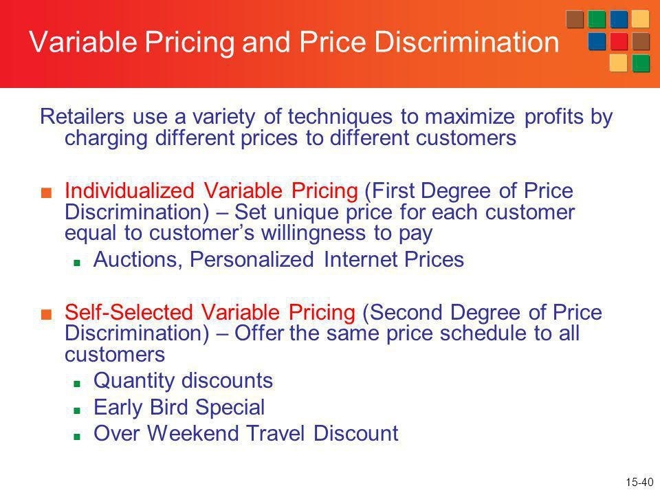 Variable Pricing and Price Discrimination