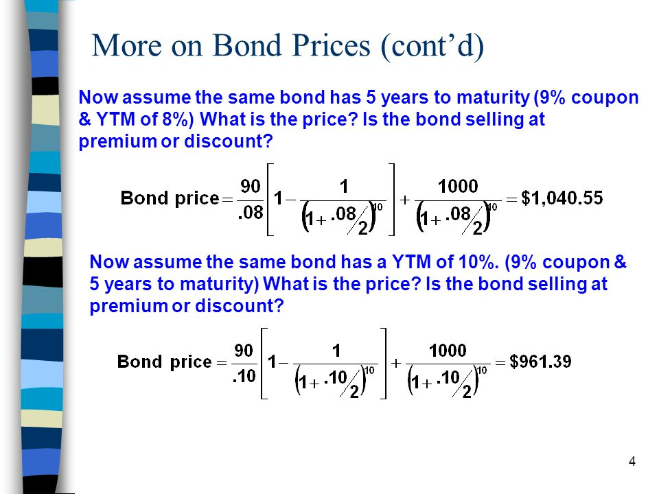 More on Bond Prices (cont'd)