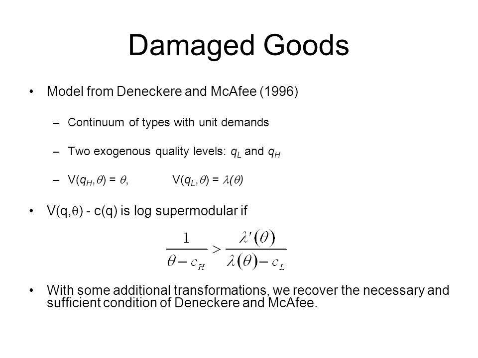 Damaged Goods Model from Deneckere and McAfee (1996)