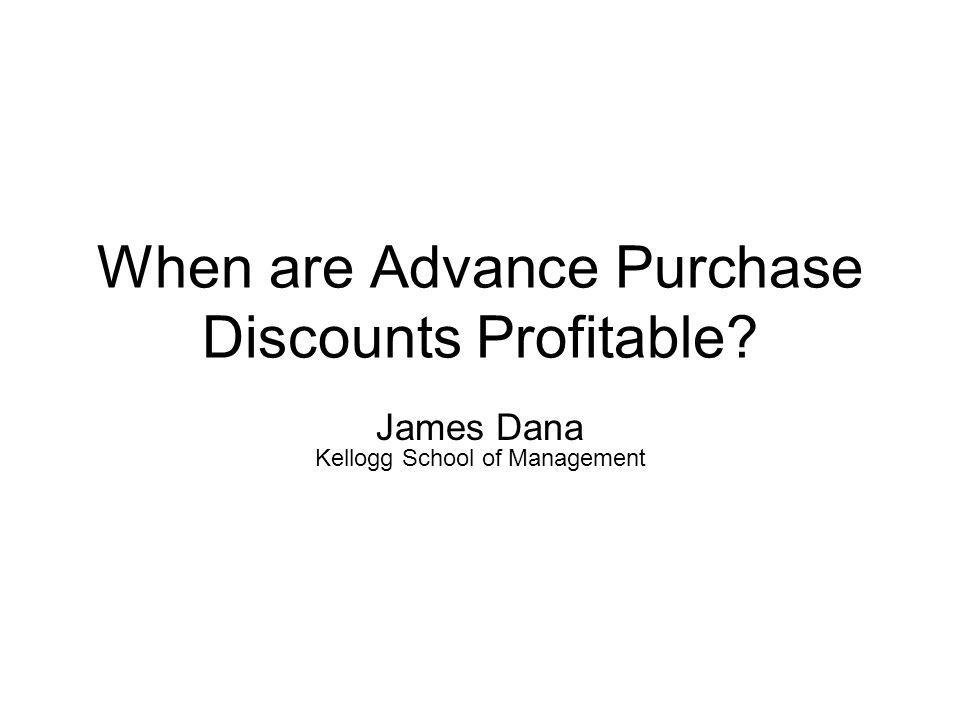 When are Advance Purchase Discounts Profitable