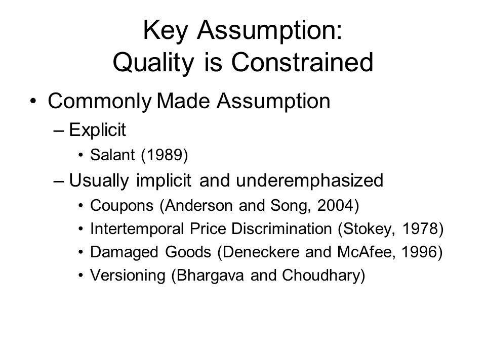 Key Assumption: Quality is Constrained