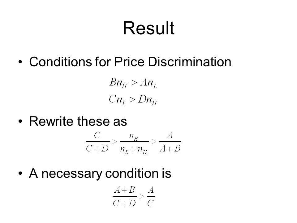Result Conditions for Price Discrimination Rewrite these as
