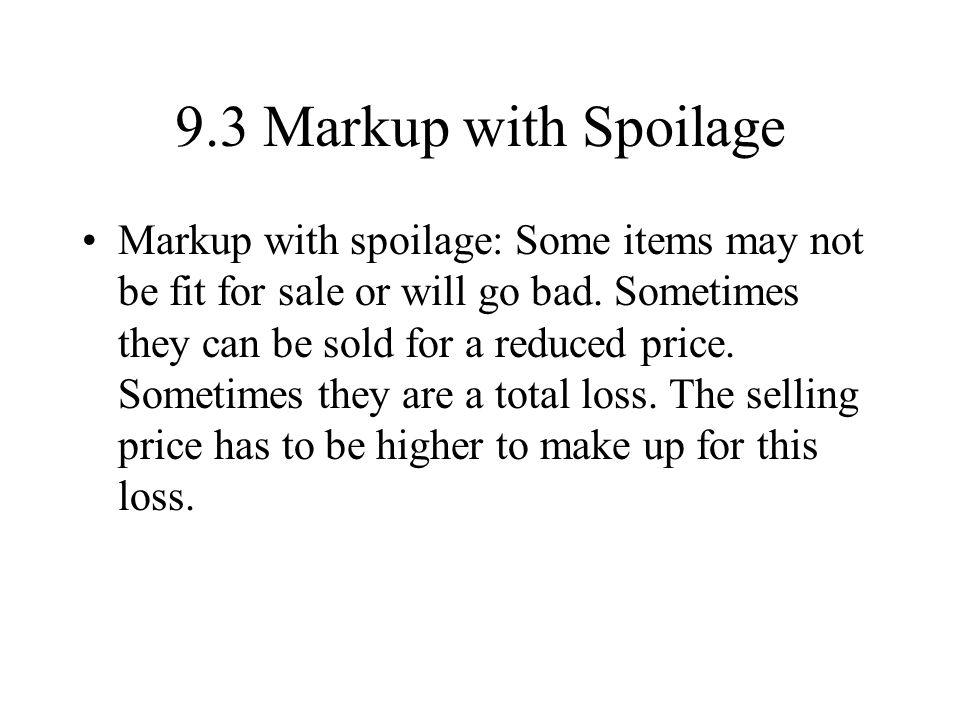 9.3 Markup with Spoilage