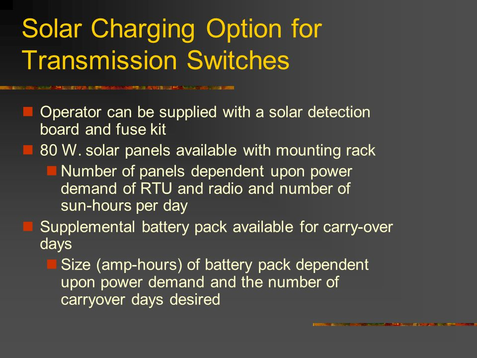 Solar Charging Option for Transmission Switches