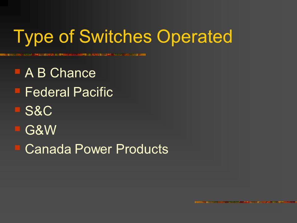 Type of Switches Operated