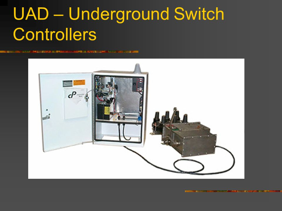 UAD – Underground Switch Controllers