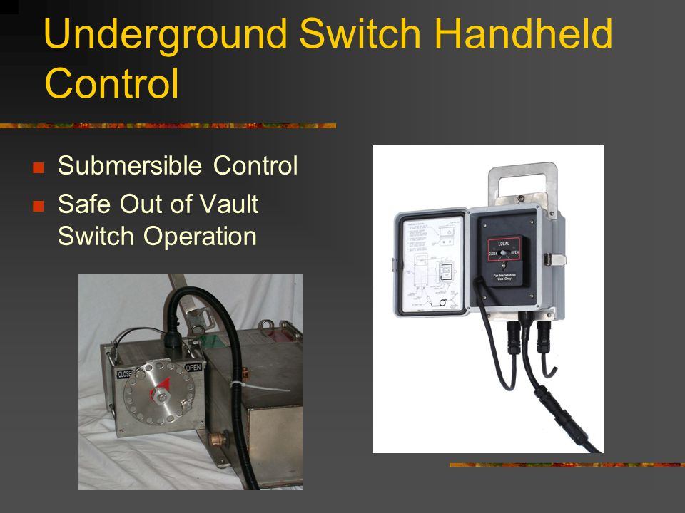Underground Switch Handheld Control