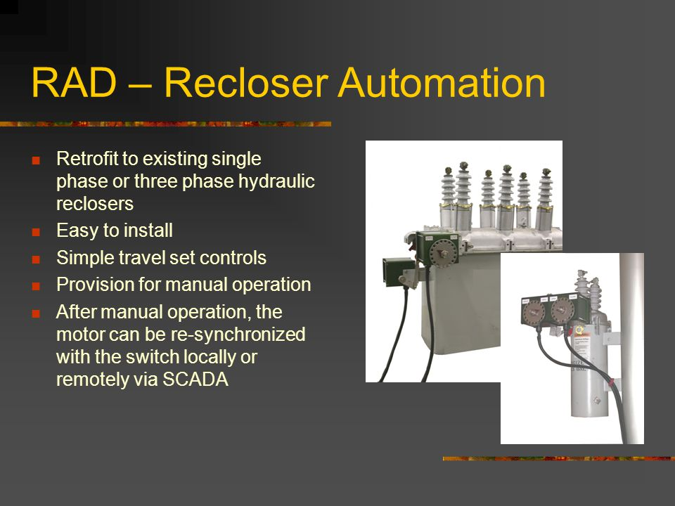 RAD – Recloser Automation