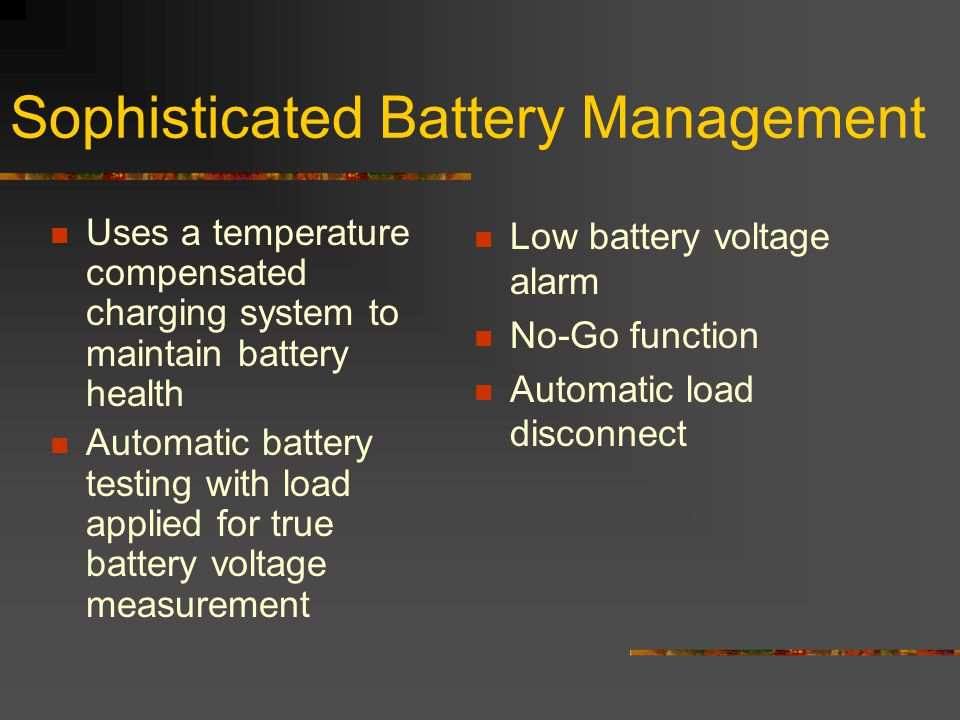 Sophisticated Battery Management