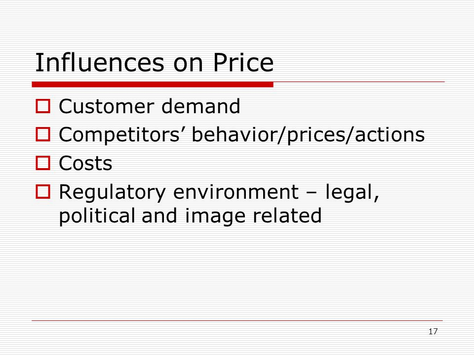 Influences on Price Customer demand