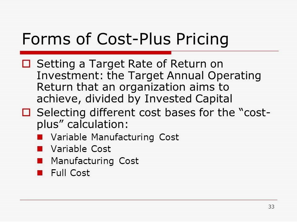 Forms of Cost-Plus Pricing
