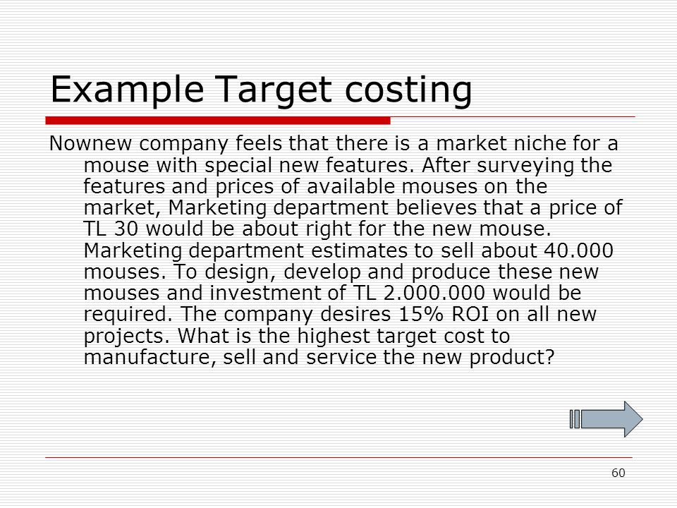 Example Target costing