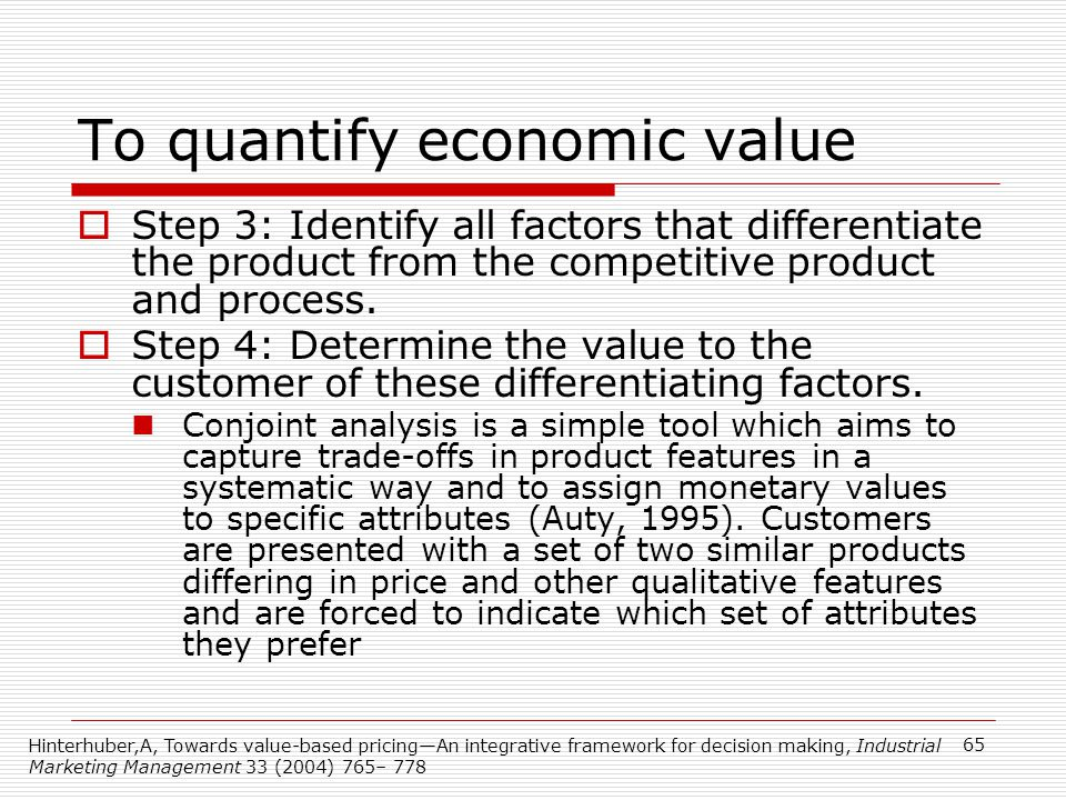 To quantify economic value