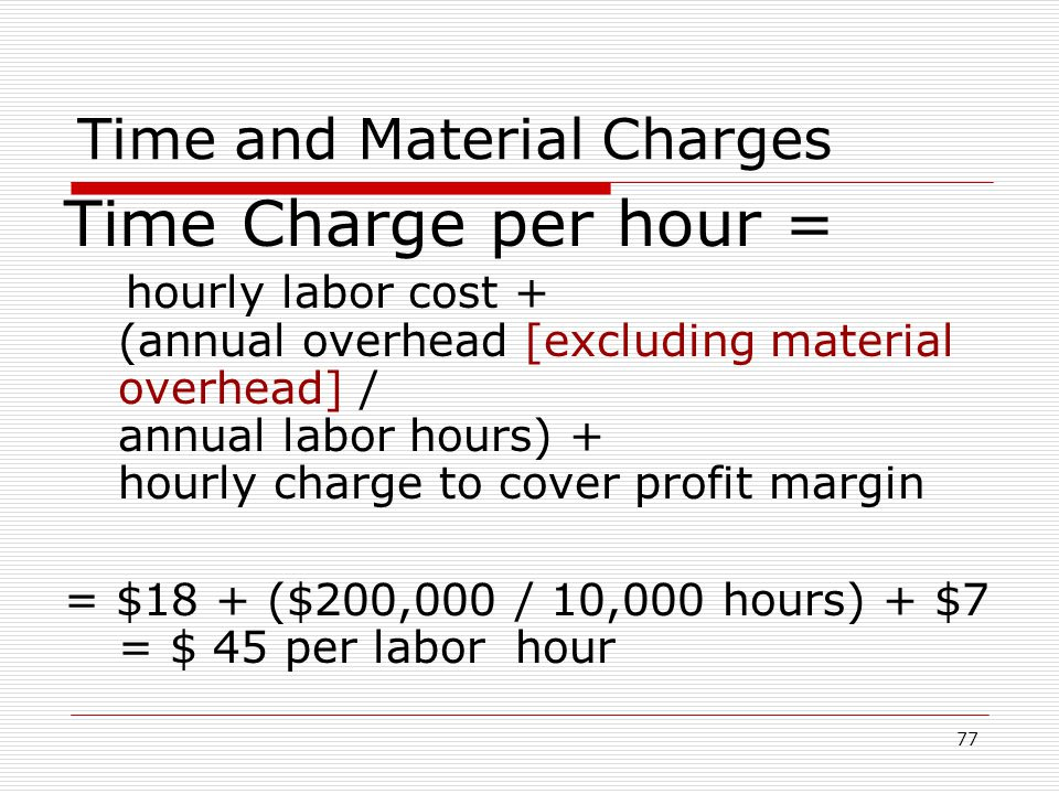 Time and Material Charges
