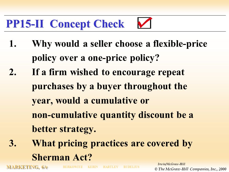 PP15-II Concept Check 1. Why would a seller choose a flexible-price