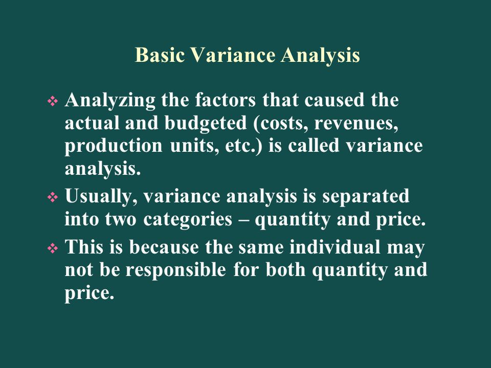Basic Variance Analysis