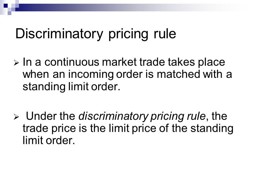 Discriminatory pricing rule