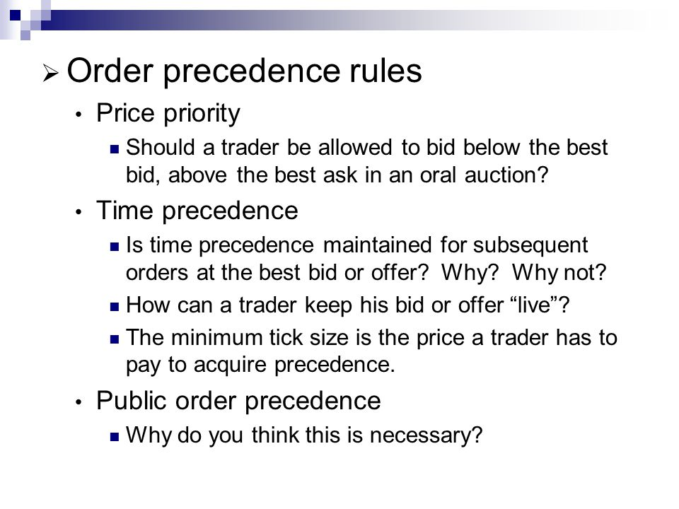 Order precedence rules
