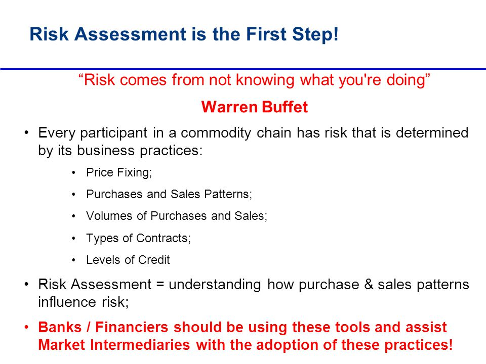 Risk Assessment is the First Step!