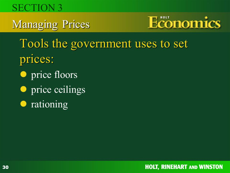 Tools the government uses to set prices:
