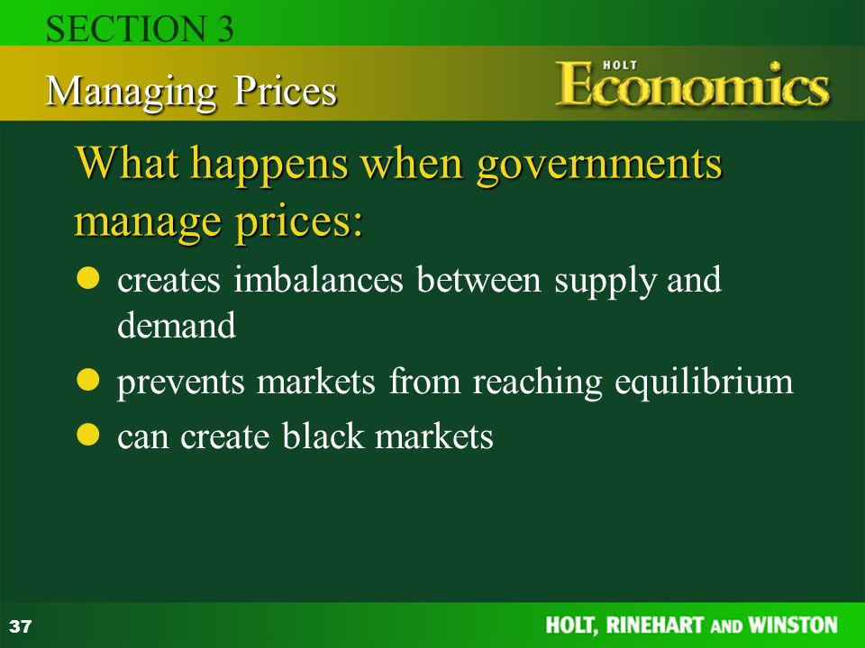 What happens when governments manage prices:
