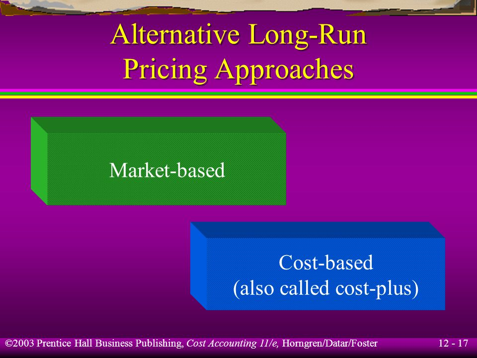 Alternative Long-Run Pricing Approaches
