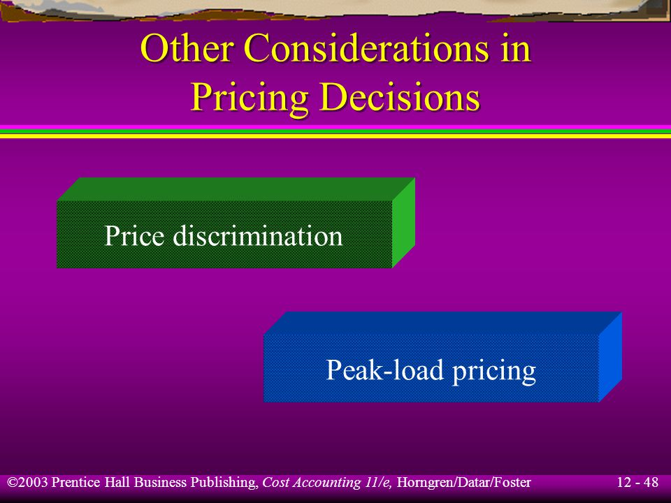 Other Considerations in Pricing Decisions