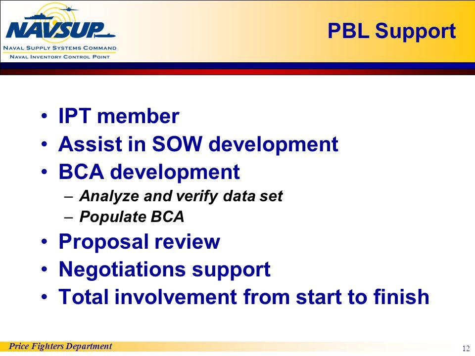 Assist in SOW development BCA development