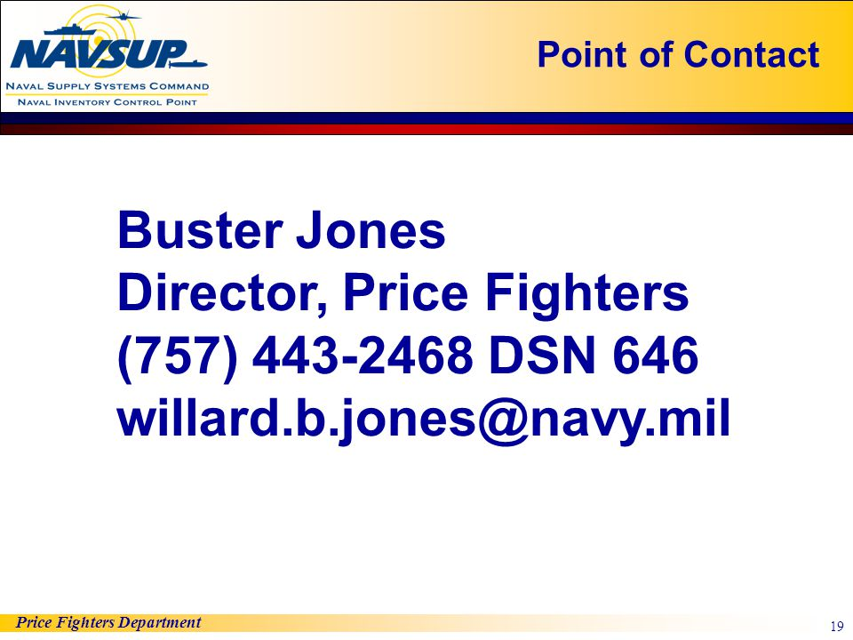 Director, Price Fighters (757) 443-2468 DSN 646