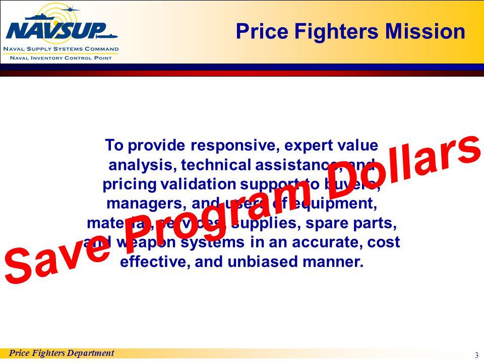 Save Program Dollars Price Fighters Mission