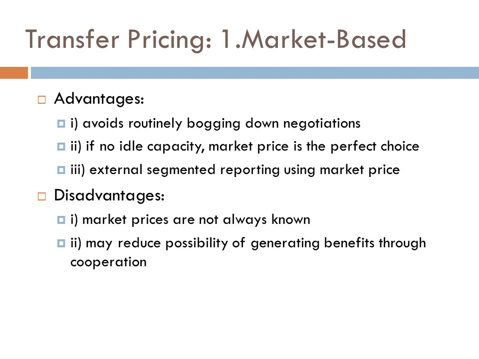 Transfer Pricing: 1.Market-Based
