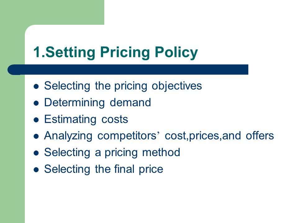 1.Setting Pricing Policy