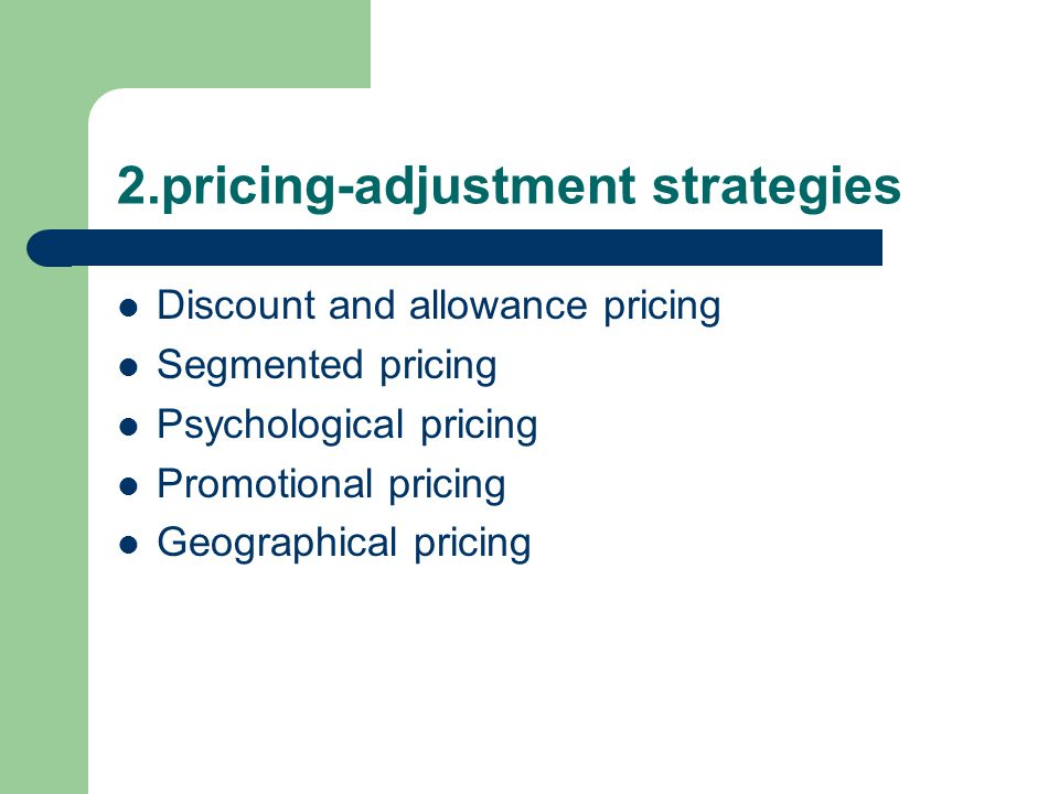 2.pricing-adjustment strategies